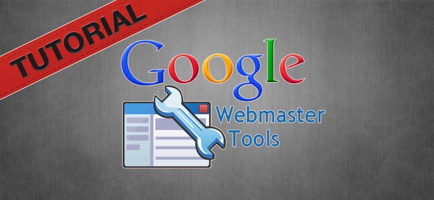Webmaster Tools Tutorial